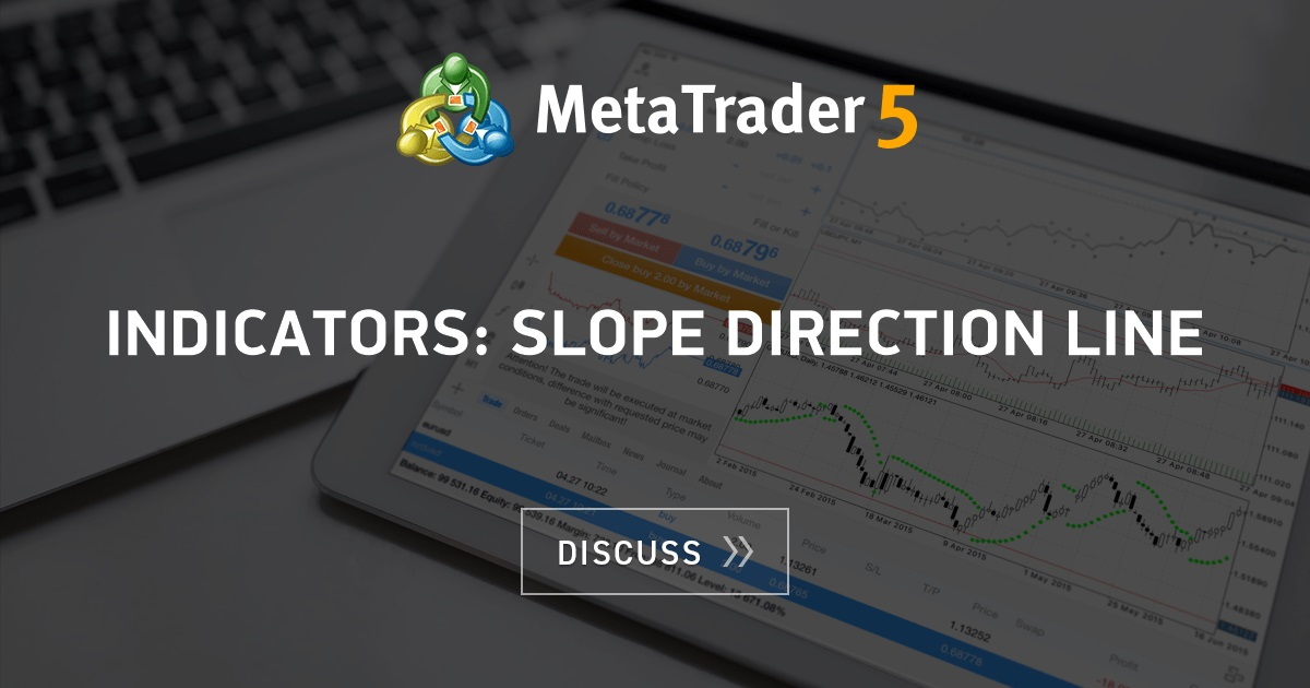 Indicators Slope Direction Line Trend Indicators