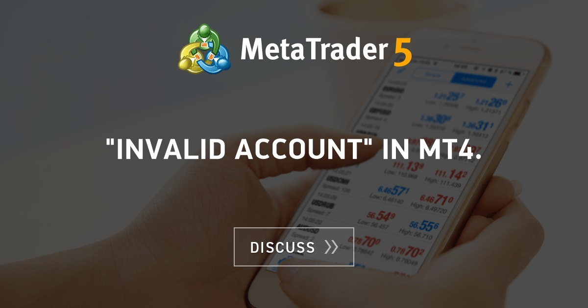 Bdswiss mt4 invalid account