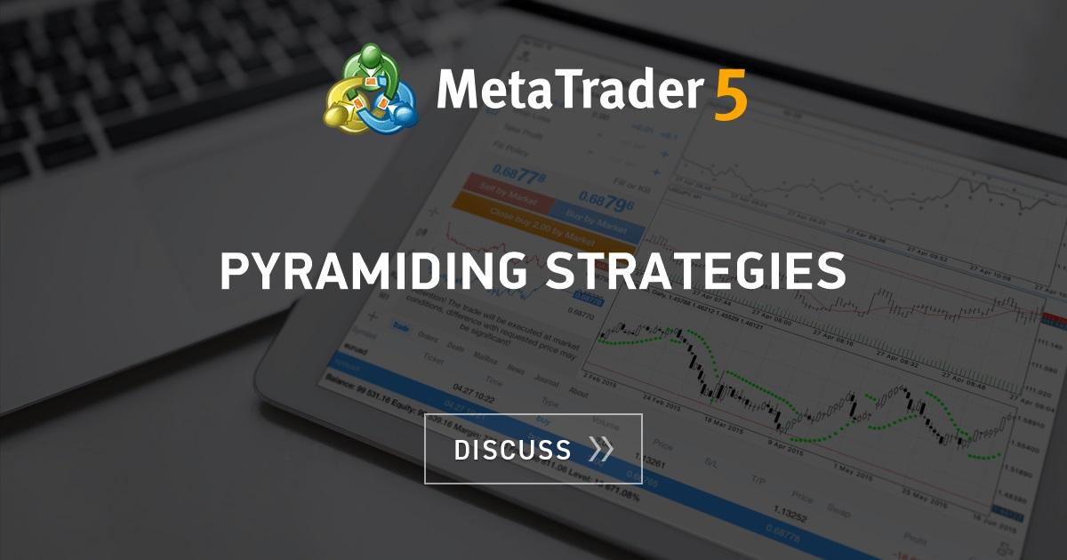 Trading pyramiding strategies