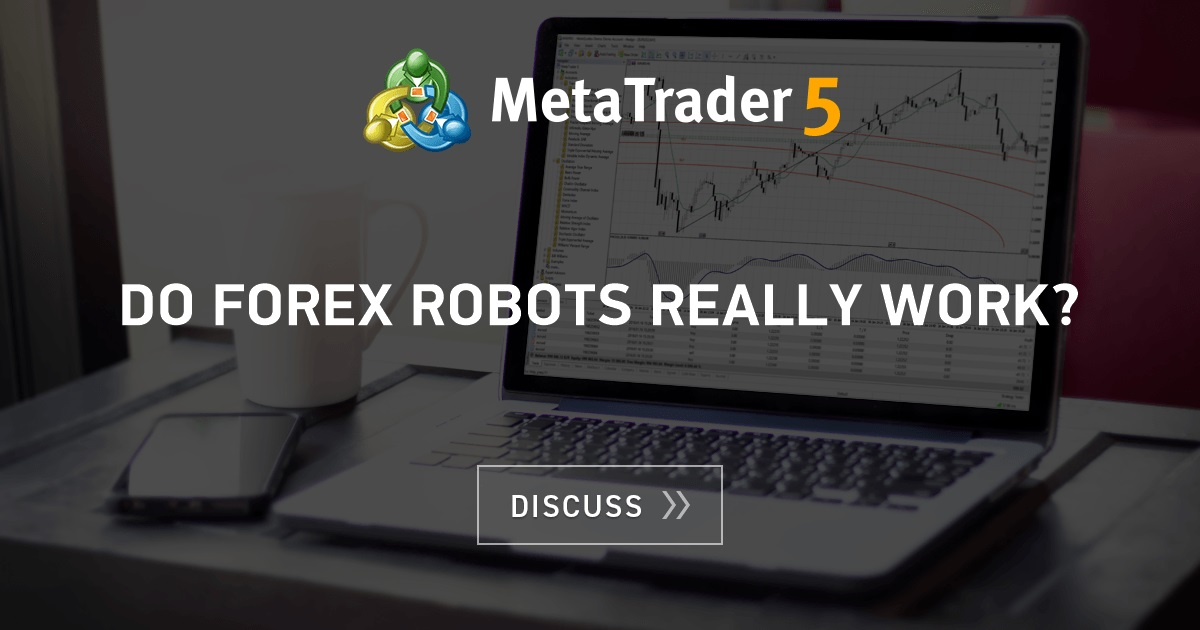 Do forex trading robots really work
