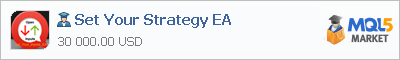 Buy Set Your Strategy EA Expert Advisor in the store selling algo trading systems