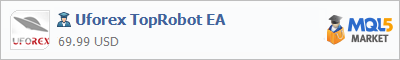 Buy Uforex TopRobot EA Expert Advisor in the store selling algo trading systems