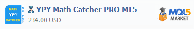 Buy YPY Math Catcher PRO MT5 Expert Advisor in the store selling algo trading systems