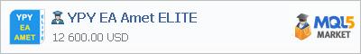 Buy YPY EA Amet ELITE Expert Advisor in the store selling algo trading systems