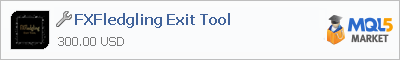 Buy FXFledgling Exit Tool trading application in the store of automated robot systems