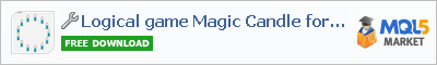 Utilitie Logical game Magic Candle for MT5