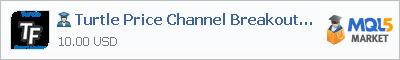 Expert Advisor Turtle Price Channel Breakout tfmt4