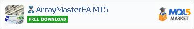 Expert Advisor ArrayMasterEA MT5
