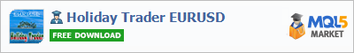 Expert Advisor Holiday Trader EURUSD