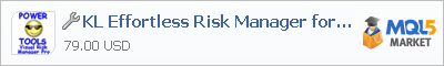 Buy KL Effortless Risk Manager for MT5 trading application in the store of automated robot systems