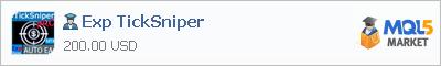 Купить эксперта Exp TickSniper в магазине систем алготрейдинга