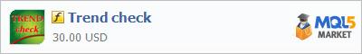 Купить индикатор Trend check в магазине систем алготрейдинга