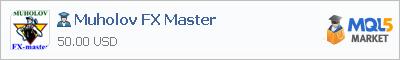 Купить эксперта Muholov FX Master в магазине систем алготрейдинга