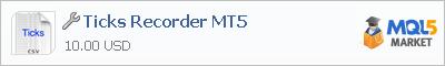 Купить приложение Ticks Recorder MT5 в магазине систем алготрейдинга