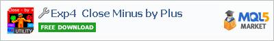Купить эксперта Exp4 Close Minus by Plus в магазине систем алготрейдинга