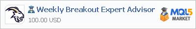 Купить эксперта Weekly Breakout Expert Advisor в магазине систем алготрейдинга