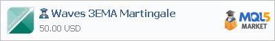 Купить эксперта Waves 3EMA Martingale в магазине систем алготрейдинга