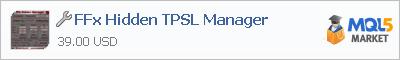 Купить приложение FFx Hidden TPSL Manager в магазине систем алготрейдинга