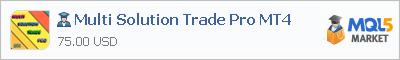 Купить эксперта Multi Solution Trade Pro MT4 в магазине систем алготрейдинга