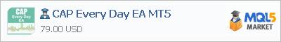 Купить эксперта CAP Every Day EA MT5 в магазине систем алготрейдинга
