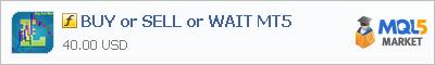 Купить индикатор BUY or SELL or WAIT MT5 в магазине систем алготрейдинга