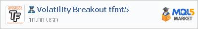 Купить эксперта Volatility Breakout tfmt5 в магазине систем алготрейдинга