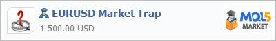 Советник EURUSD Market Trap