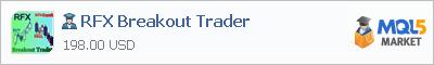 Советник RFX Breakout Trader